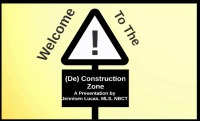 Welcome to the (De)Construction Zone:Diggingintothe Standards to Pave the Way for Learning
