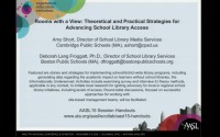 Rooms with a View: Theoretical & Practical Strategies for Advancing School Library Access