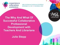 The Why and What of Successful Collaborative Professional Development with Teachers and Librarians