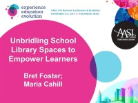 Unbridling School Library Spaces to Empower Learners