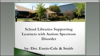 School Libraries Supporting Learners with Autism Spectrum Disorder (ASD)