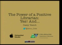 Power of a Positive Librarian: Yes! And.....