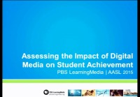 Assessing the Impact of Digital Media on Student Achievement