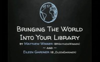 Bringing the World into Your Library