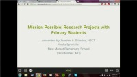 Mission Possible: Research Projects with Primary Students