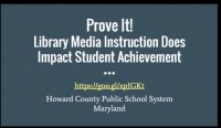 Prove it! Library Media Instruction Does Impact Student Achievement